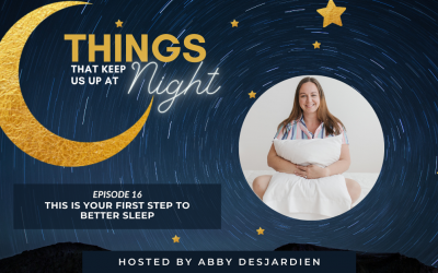 Episode 16: This is your first step to better sleep